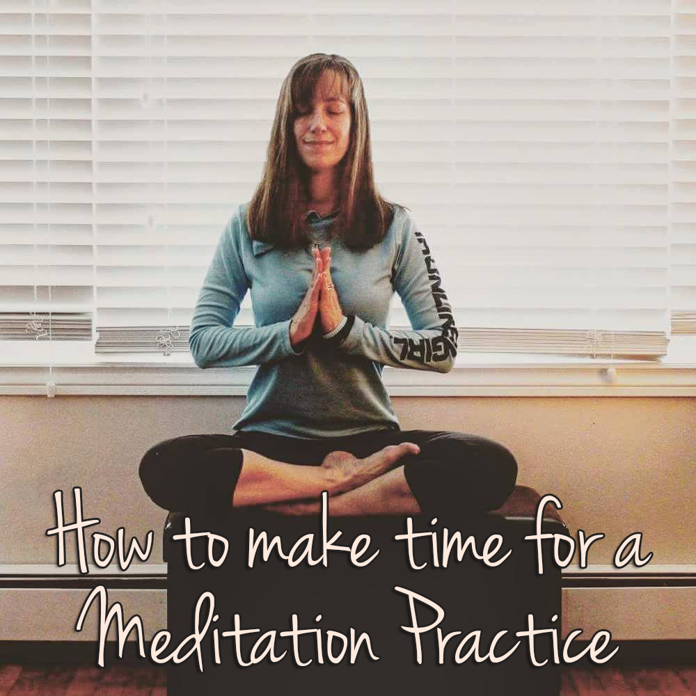 How to make time for meditation